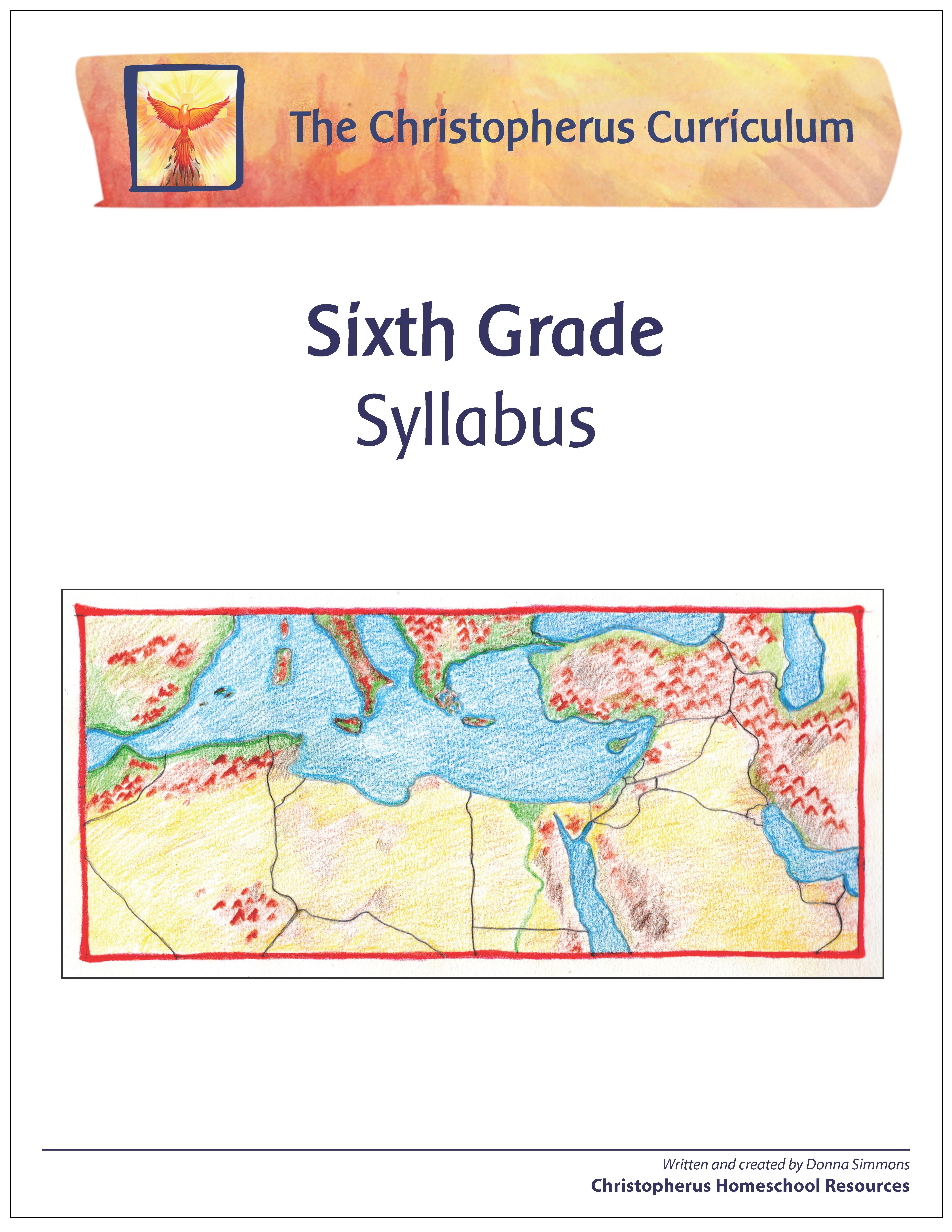 Christopherus Homeschool Resources New Sixth Grade Syllabus
